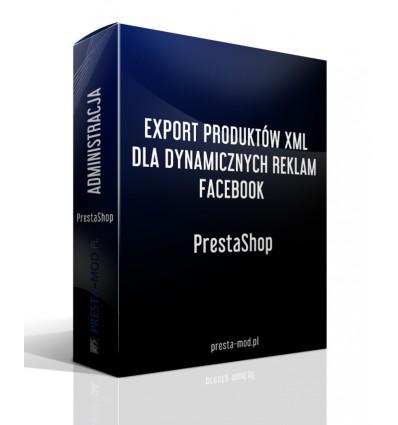 EXPORT PRODUKTÓW XML DLA DYNAMICZNYCH REKLAM FACEBOOK PrestaShop